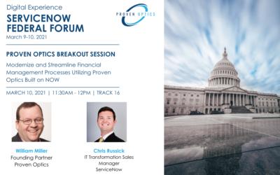 ServiceNow Federal Forum Session: Modernize and Streamline Financial Management Processes Utilizing Proven Optics Built on Now