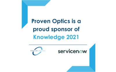 Proven Optics Sponsoring ServiceNow's Knowledge 2021