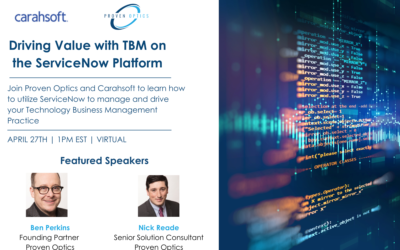 Webinar: Driving Value with TBM on the ServiceNow Platform